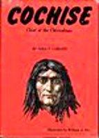 Cochise: Chief of the Chiricahuas: Vada F. Carlson