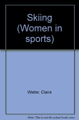 9780817856120: Skiing (Women in sports)