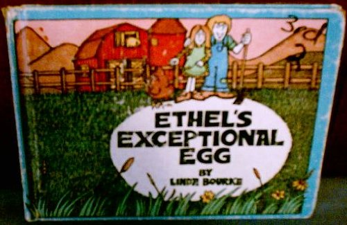 Ethel's exceptional egg (0817856226) by Bourke, Linda