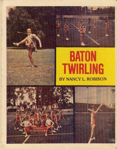 9780817859992: Baton Twirling