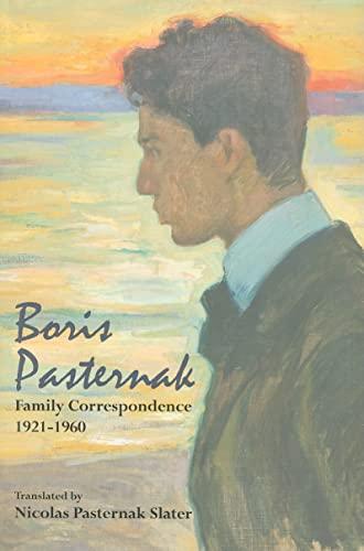 9780817910242: Boris Pasternak: Family Correspondence, 1921-1960 (Hoover Institution Press Publication)