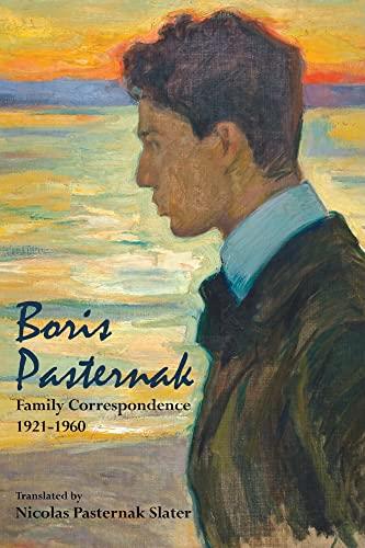 9780817910259: Boris Pasternak: Family Correspondence, 1921-1960 (Hoover Institution Press Publication)