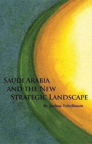 9780817911065: Saudi Arabia and the New Strategic Landscape