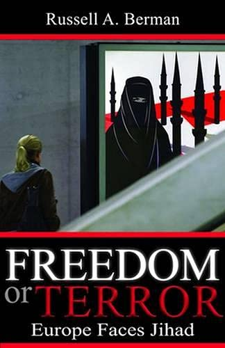 9780817911140: Freedom or Terror: Europe Faces Jihad (Hoover Institution Press Publication)