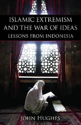 9780817911645: Islamic Extremism and the War of Ideas: Lessons from Indonesia (Hoover Institution Press Publication)