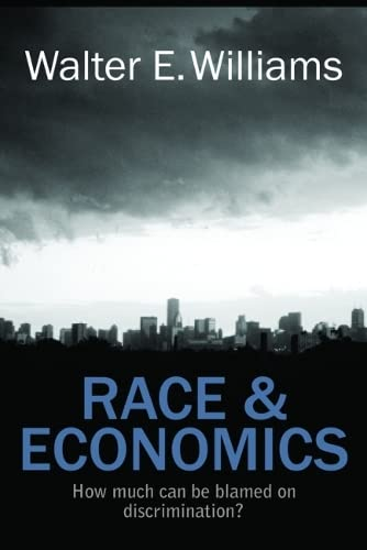9780817912444: Race & Economics: How Much Can Be Blamed on Discrimination? (Hoover Institution Press Publication)
