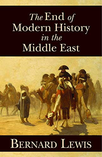9780817912949: The End of Modern History in the Middle East (Hoover Institution Press Publication)
