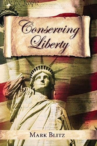 9780817914240: Conserving Liberty (Hoover Institution Press Publication)