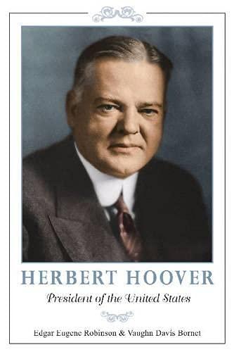 9780817914929: Herbert Hoover: President of the United States