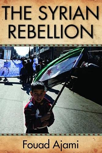 9780817915049: The Syrian Rebellion