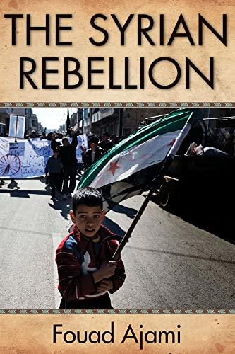 9780817915049: The Syrian Rebellion