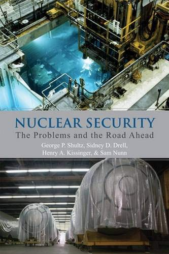 9780817918057: Nuclear Security: The Problems and the Road Ahead (Hoover Institution Press Publication)