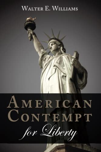 9780817918750: American Contempt for Liberty (Hoover Institution Press Publication)