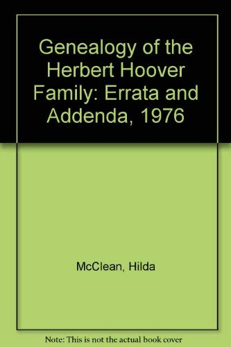 9780817923013: Genealogy of the Herbert Hoover Family/With Errata and Addenda (Hoover Institution bibliographical series)