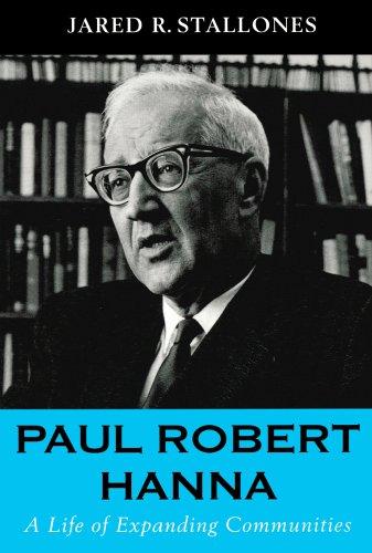 9780817928322: Paul Robert Hanna: A Life of Expanding Communities