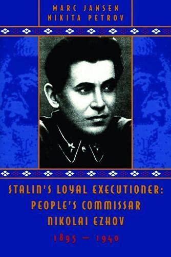 9780817929022: Stalin's Loyal Executioner: People's Commissar Nikolai Ezhov, 1895-1940 (Hoover Institution Press Publication)