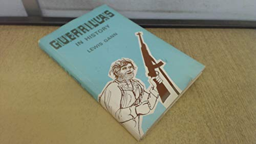 Guerrillas in History; Hoover Institution Studies, 28