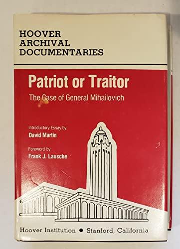 9780817942922: Patriot or Traitor: The Case of General Mihailovich
