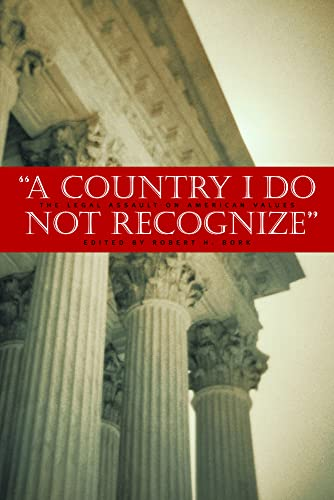 9780817946029: A Country I Do Not Recognize: The Legal Assault on American Values (Hoover Institution Press Publication)