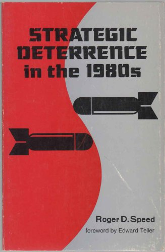 9780817971427: Strategic Deterrence in the 1980's (Hoover Institution publication ; 214)