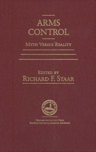9780817980412: Arms Control: Myth versus Reality (Hoover Institution Press Publication)