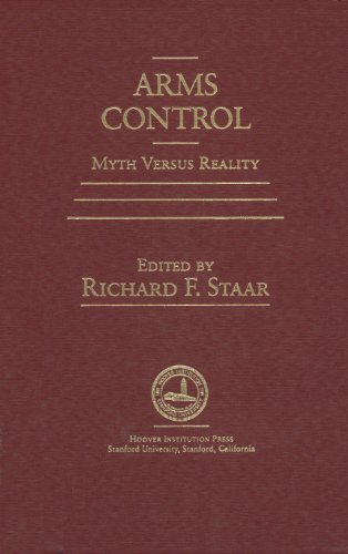 9780817980429: Arms Control: Myth versus Reality (Hoover Inst Press Publication)