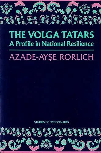 9780817983925: The Volga Tatars: A Profile in National Resilience