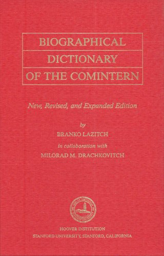 9780817984014: Biographical Dictionary of the Comintern: Revised Edition (Hoover Institution Press Publication)