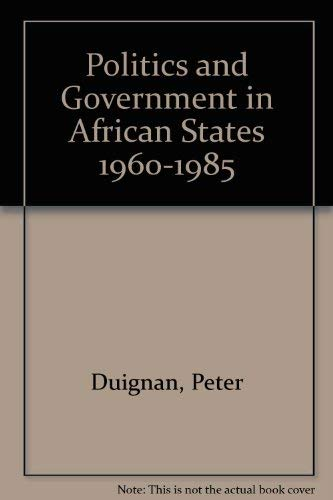 9780817984823: Politics and Government in African States 1960-1985