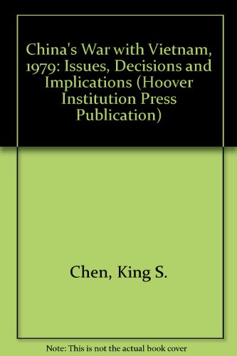 9780817985714: China's War with Vietnam, 1979: Issues, Decisions, and Implications (Hoover Institution Press Publication)