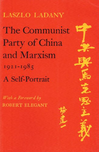 The Communist Party of China and Marxism: Ladany, Laszlo