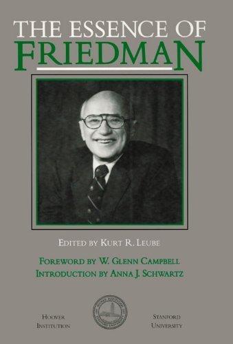 9780817986612: The Essence of Friedman (Hoover Institution Press Publication)