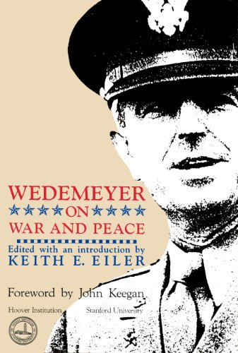 9780817986711: Wedemeyer on War and Peace (Hoover Archival Documents) (Hoover archival documentaries)