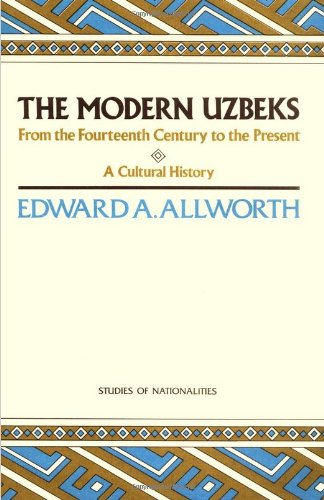 9780817987312: Modern Uzebks: From the 14th Century to the Present : A Cultural History