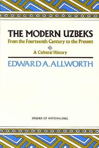 9780817987329: The Modern Uzbeks: From the 14th Century to the Present : A Cultural History