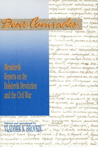 9780817989811: Dear Comrades: Menshevik Reports on the Bolshevik Revolution and the Civil War (Hoover Institution Press Publication)