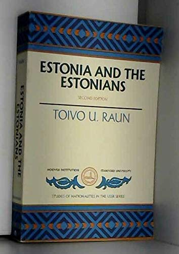 9780817991326: Estonia and the Estonians (Hoover Institution Press Publication)