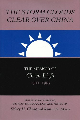 9780817992729: The Storm Clouds Clear over China: The Memoir of Ch'En Li-Fu, 1900-1993 (Studies in Economic, Social and Political Change, the Republic of China)