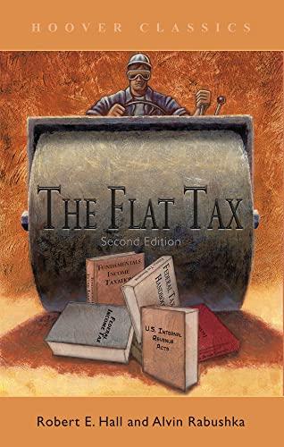 9780817993115: The Flat Tax (HOOVER CLASSICS)