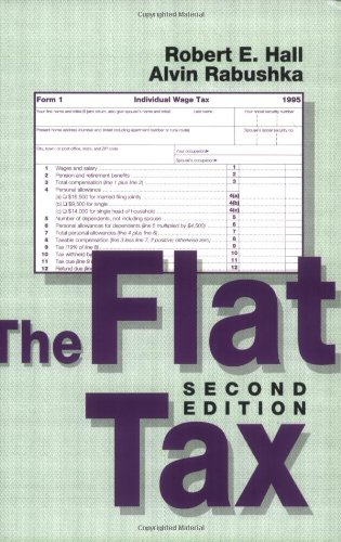 9780817993122: The Flat Tax: Updated Revised Edition (Hoover Institution Press Publication)