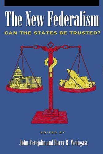 9780817995126: The New Federalism: Can the States Be Trusted? (Hoover Institution Press Publication)