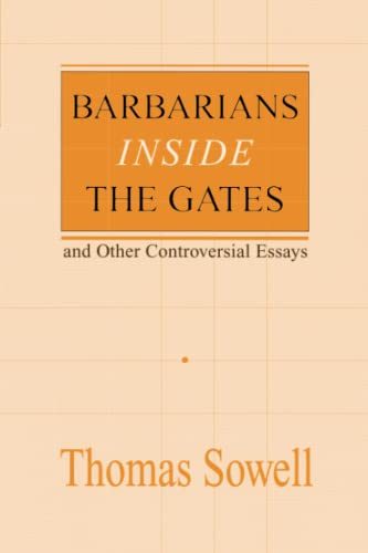 9780817995829: Barbarians Inside the Gates--and Other Controversial Essays (Hoover Institution Press Publication) (Hoover Institution Press Publication (Paperback))