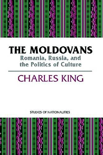 9780817997922: The Moldovans: Romania, Russia, and the Politics of Culture (STUDIES OF NATIONALITIES)