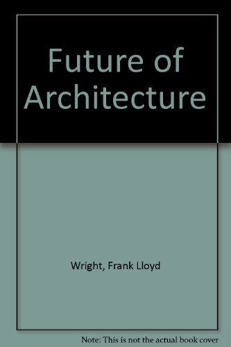 9780818000034: Future of Architecture