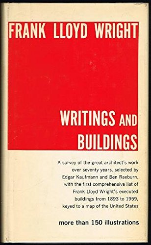 9780818000218: Frank Lloyd Wright: Writings and Buildings