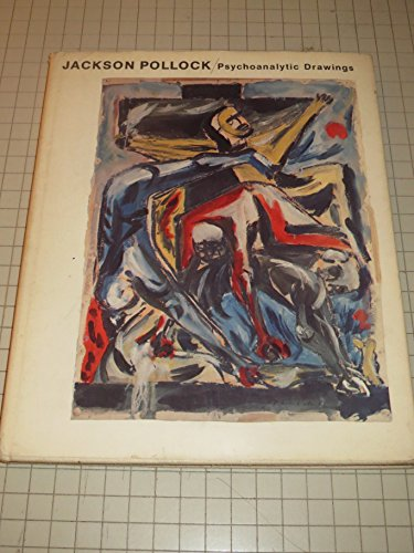9780818001154: Jackson Pollock: Psychoanalytic Drawings