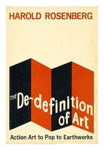 9780818001185: The de-definition of art;: Action art to pop to earthworks