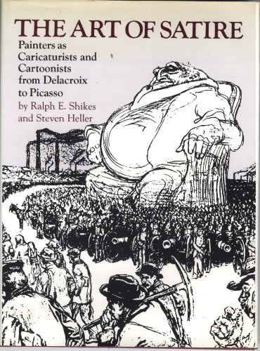 9780818001413: The Art of Satire: Painters As Caricaturists and Cartoonists from Delacroix to Picasso