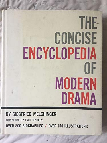 The concise encyclopedia of modern drama: Melchinger, Siegfried