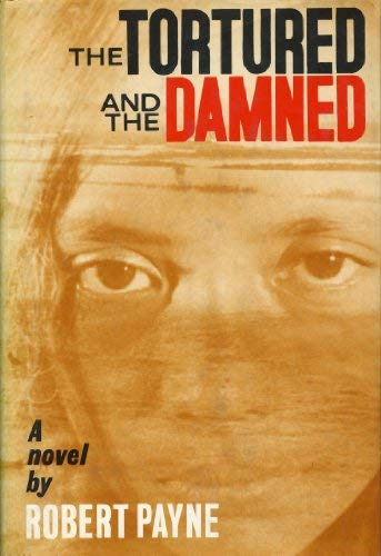 The Tortured And The Damned: Payne, Robert
